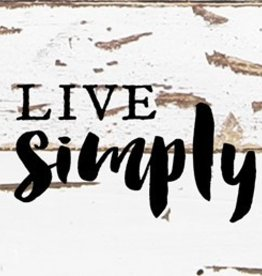 Live Simply Wood Sign 4x4