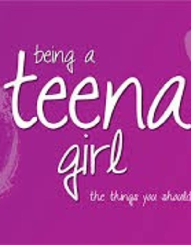 Being a Teenage Girl