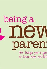 Being a New Parent