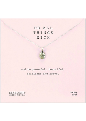 Dogeared Dogeared Do all Things with Love Necklace SS
