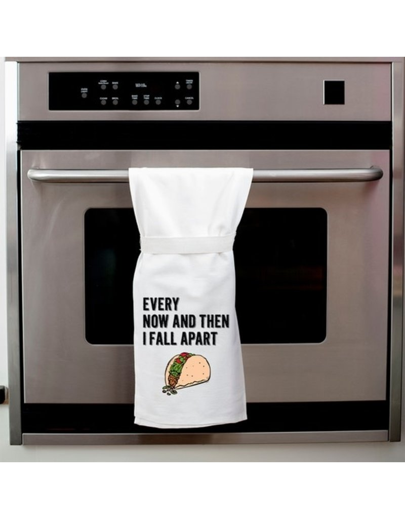 Twisted Wares Every Now And Then I Fall Apart Kitchen Towel