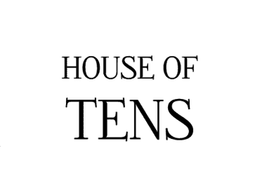House of Tens