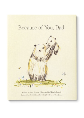 Compendium Inc. Inspiration Books Because of You, Dad
