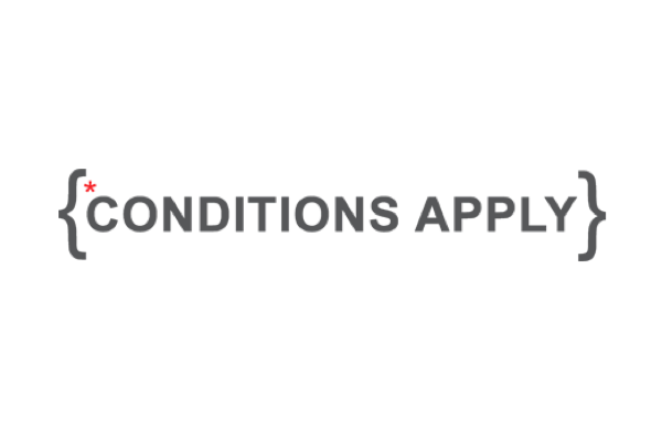 Conditions Apply