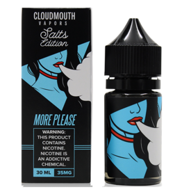 cloud mouth Cloud Mouth Nic Salts More Please 30 ML