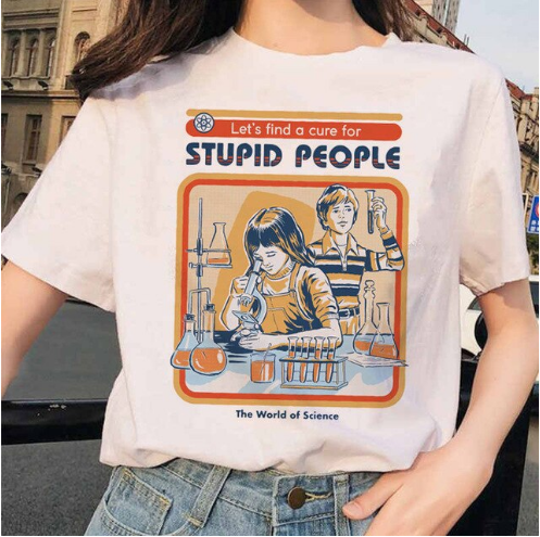 Let's Find a Cure for Stupid People T-Shirt
