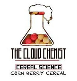 The Cloud Chemist The Cloud Chemist Cereal Science