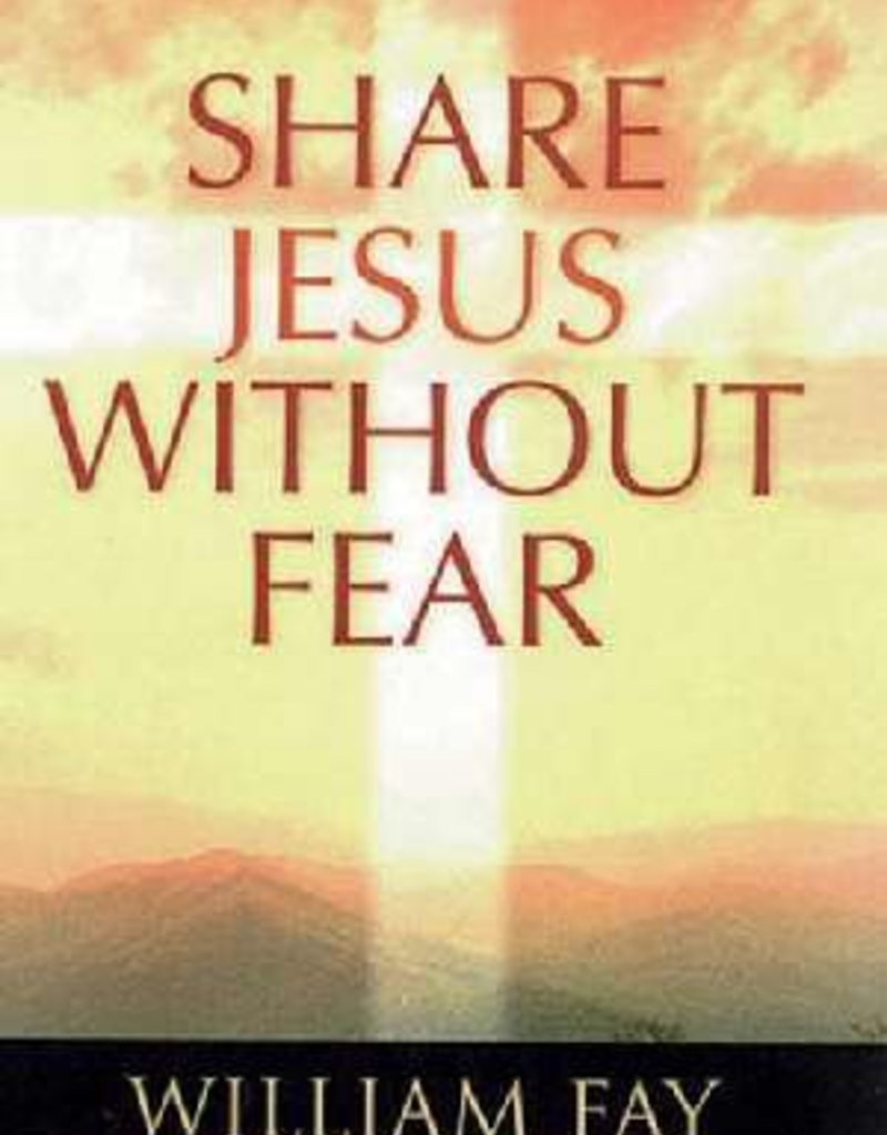 B & H Publishing Share Jesus Without Fear