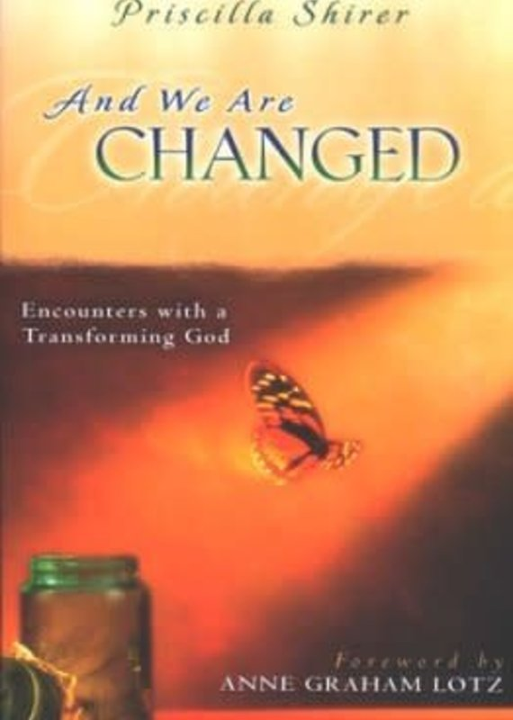 Moody And We are Changed: Encounters with a Transforming God