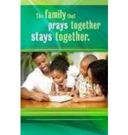 Bulletin-Family That Prays Together Stays Together (Proverbs 15:29 KJV) (Pack of 100)