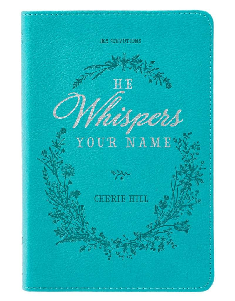 He Whispers Your Name Devotional