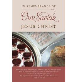 In Remembrance of Our Savior, Jesus Christ - Bulletin (Pkg 100) Communion