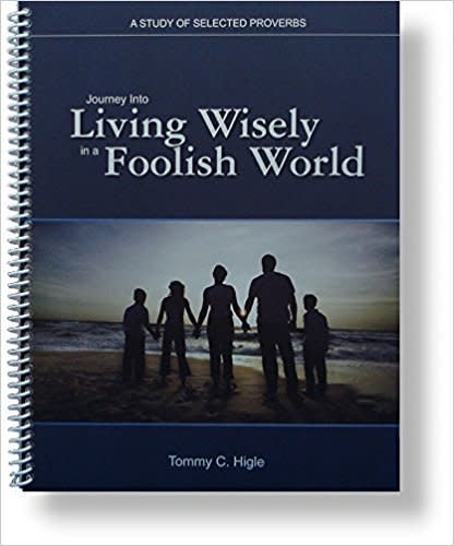Journey into Living Wisely In A Foolish World