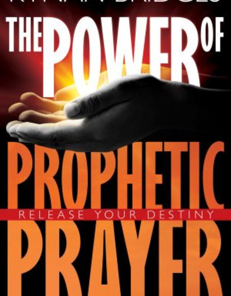 Power Of Prophetic Prayer Release Your Destiny