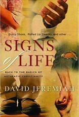 Signs of Life : Back to the Basics of Authentic Christianity
