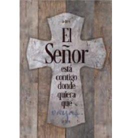 "Spanish Plaque-New Horizons-The Lord Is With You (El Senor Esta Contigo) (6"" x 9"")"