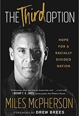 Howard Books The Third Option : Hope For A Racially Divided Nation
