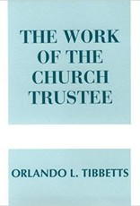 The Work of the Church Trustee Paperback