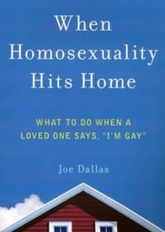 Harvest House What to Do When a Loved One Says, I'm Gay