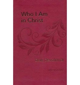 Hendrickson Who I Am in Christ Daily Devotional: 100 Daily Devotions
