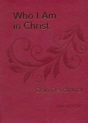 Hendrickson Who I Am in Christ