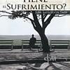 ¿Qué Sentido Tiene el Sufrimiento? Panfleto (Making Sense of Suffering Pamphlet)