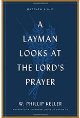 Moody Publishing A Layman Looks at the Lords Prayer