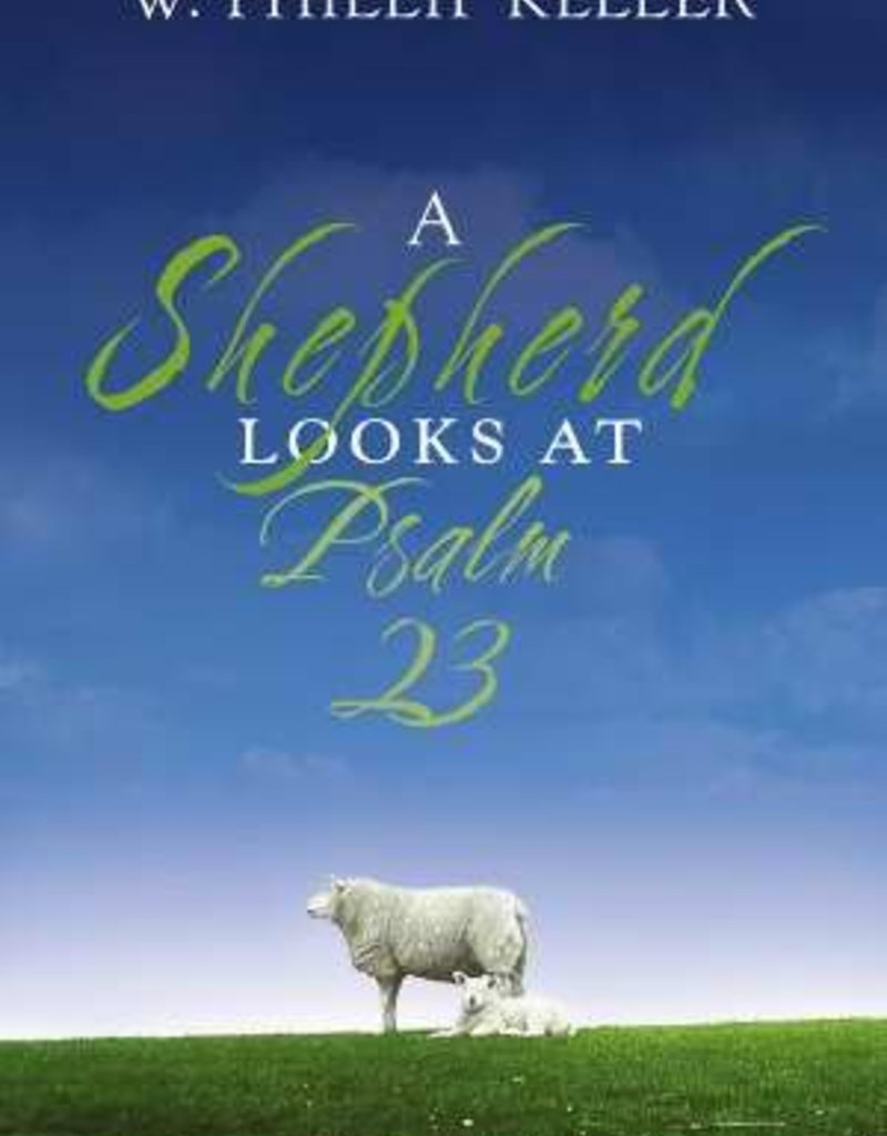 Zondervan A Shepherd Looks at Psalm 23