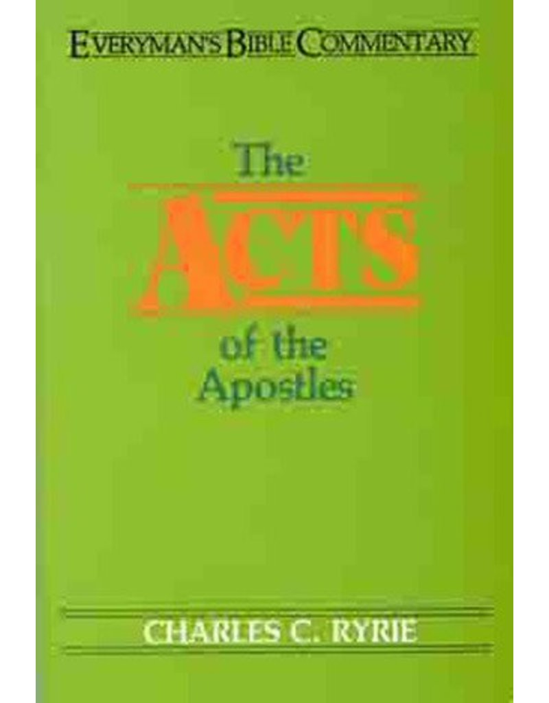 Moody Press Acts of the Apostles - Everyman's Bible Commentary