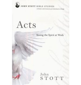IVP Books Acts Seeing the Spirit at Work John Stott Bible Studies
