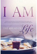 Broadman I Am the Bread of Life - Bulletin (Pkg 100) Communion