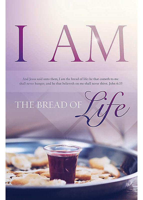 Broadman I Am the Bread of Life - Bulletin (Pkg 100) Communion