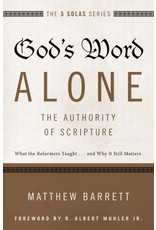 Zondervan God's Word Alone: The Authority Of Scripture