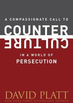 Tyndale A Compassionate Call to Counter Culture in a World of Persecution