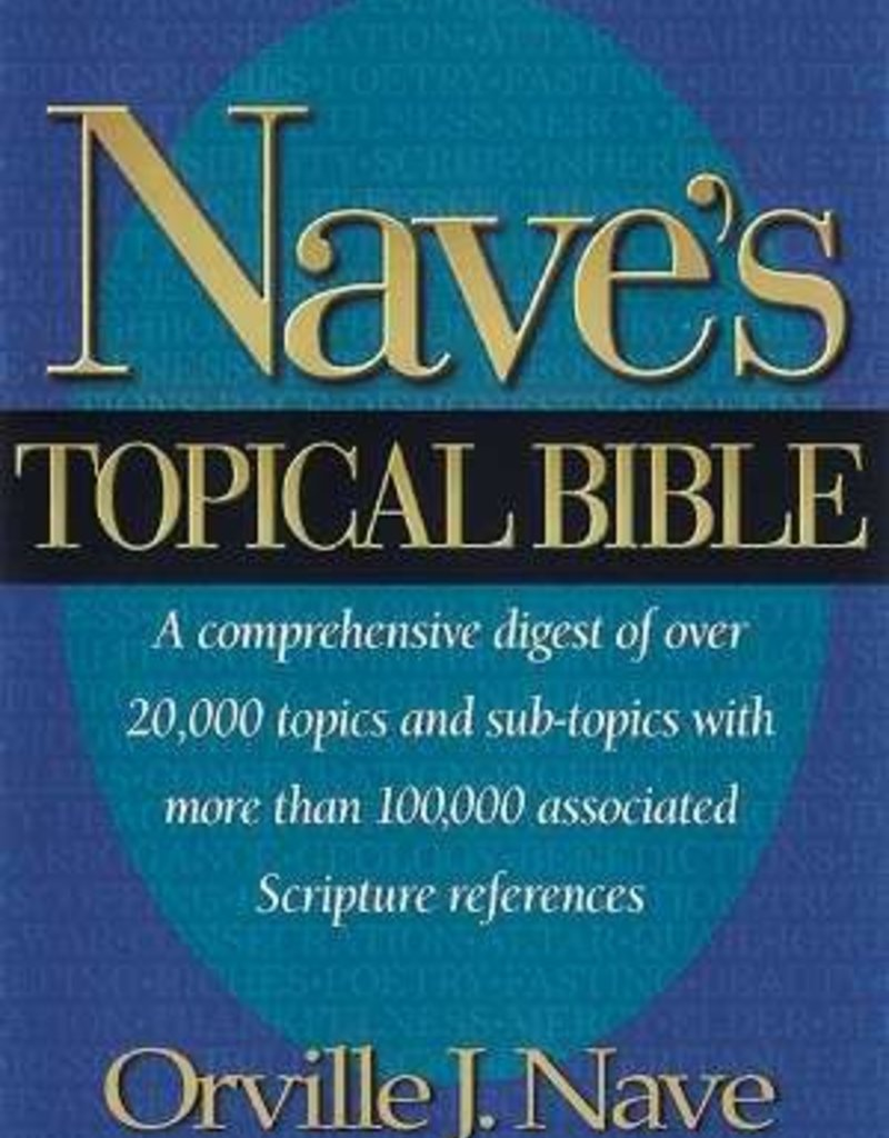 Hendrickson Nave's Topical Bible (Value Price)