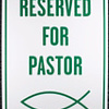 Sign reserved for the Pastor