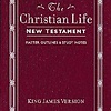 KJV Christian Life New Testament - Burgundy Leatherflex (9780840701350)
