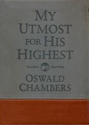 Discovery House My Utmost For His Highest - Classic Gift Edition
