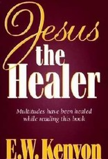 Kenyons Gospel Publishing Jesus The Healer