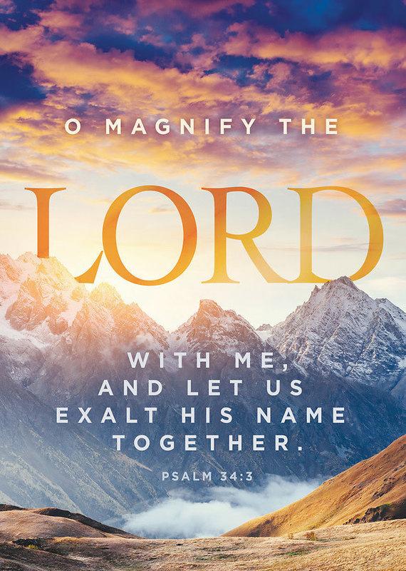 O Magnify The Lord (Psalm 34:3, KJV) Bulletins, 100