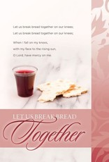 Bulletin-Communion: Let Us Break Bread Together (Hymn) (Pack Of 100) (Pkg-100)
