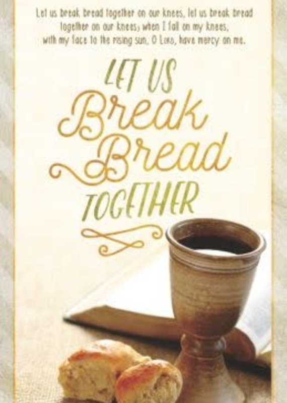 Bulletin-Communion: Let Us Break Bread Together-w/Bible (Hymn) (Pack Of 100