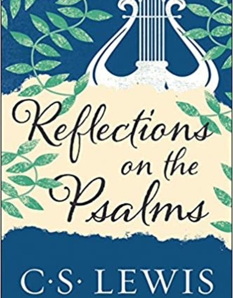 HarperCollinsPublishers Reflections on the Psalms - C.S. Lewis