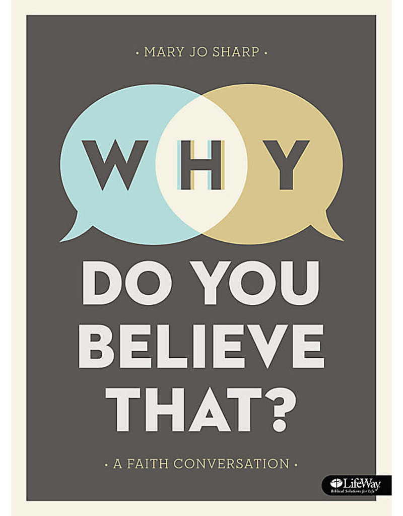 Why Do You Believe That? Bible Study Book
