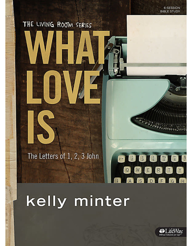 What Love Is Bible Study Book