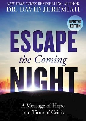 Escape The Coming Night (Updated Edition)