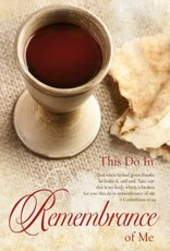 This Do In Remembrance Of Me - Bulletin (Pkg 100) Communion