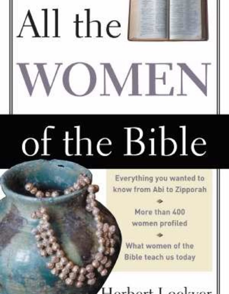 Zondervan All The Women of the Bible by Herbert Lockyer