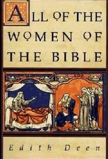 HarperCollinsPublishers All the women of the BIble by Edith Deen