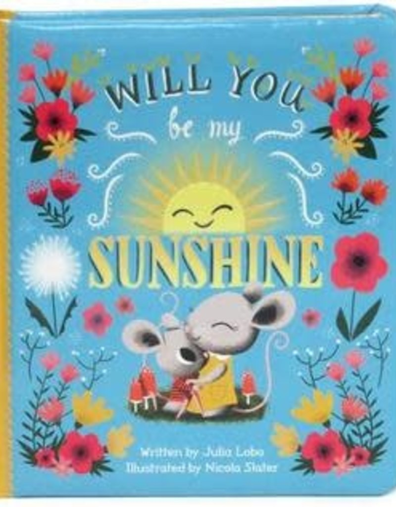 Cottage Door Press Will You Be My Sunshine